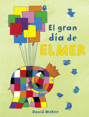 EL GRAN DÍA DE ELMER (ELMER)