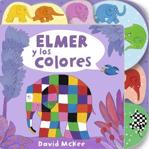 ELMER Y LOS COLORES (COLECCIÓN ELMER)