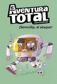 SERENDIP AL ATAQUE! (AVENTURA TOTAL)