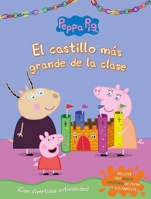 PEPPA PIG. EL CASTILLO MAS GRANDE DE LA CLASE