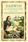 DARWIN Y LA EVOLUCION EXPLICADOS NUESTROS NIETOS