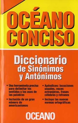 DICCIONARIO DE SINÓNIMOS Y ANTÓNIMOS - OCÉANO CONCISO