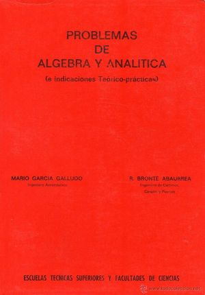 PROBLEMAS DE ALGEBRA Y ANALÍTICA