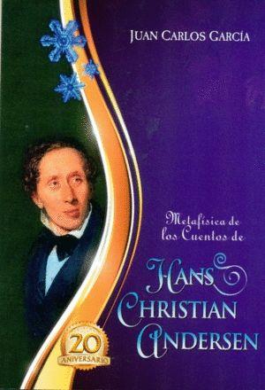 METAFISICA DE LOS CUENTOS DE HANS CHRISTIAN ANDERSEN