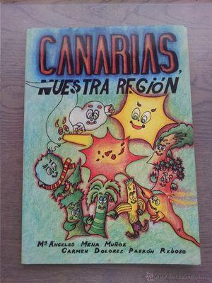 CANARIAS, NUESTRA REGION