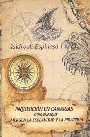 INQUISICION EN CANARIAS. OTRO ENFOQUE