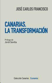 CANARIAS, LA TRANSFORMACIÓN