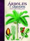 ARBOLES Y ARBUSTOS