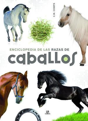 ENCICLOPEDIA DE LAS RAZAS DE CABALLOS
