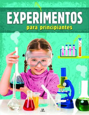 EXPERIMENTOS PARA PRINCIPIANTES