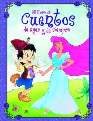 MI LIBRO DE CUENTOS DE AYER Y DE SIEMPRE