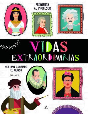 VIDAS EXTRAORDINARIAS
