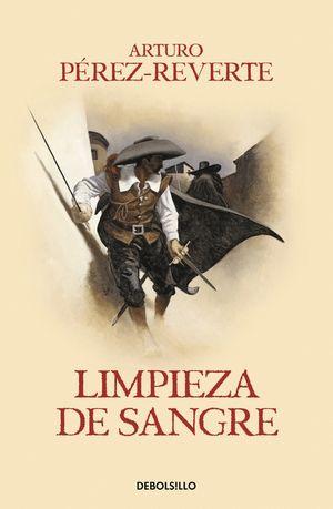 LIMPIEZA DE SANGRE (LAS AVENTURAS DEL CAPITÁN ALATRISTE II)
