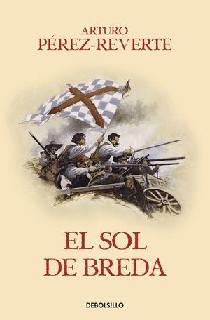 EL SOL DE BREDA (LAS AVENTURAS DEL CAPITÁN ALATRISTE III)