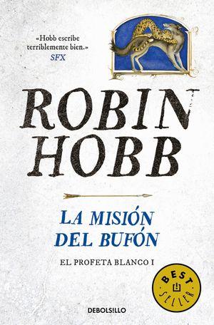 LA MISIÓN DEL BUFÓN (EL PROFETA BLANCO 1)