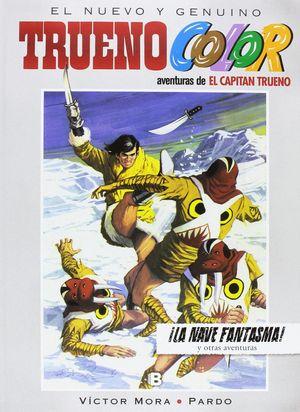 LA NAVE FANTASMA Y OTRAS AVENTURAS. TRUENO COLOR - NÚMERO 18