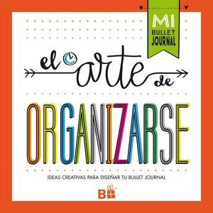 ARTE DE ORGANIZARSE, EL