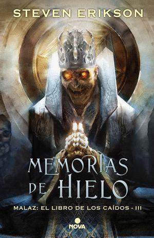 MEMORIAS DE HIELO (MALAZ: EL LIBRO DE LOS CAÍDOS 3)