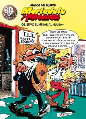 OBJETIVO ELIMINAR AL RANA (MAGOS DEL HUMOR MORTADELO Y FILEMÓN 190)