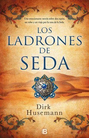 LOS LADRONES DE SEDA