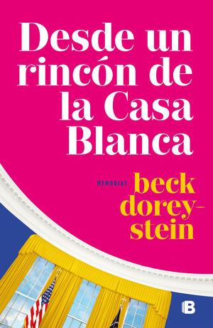 DESDE UN RINCÓN DE LA CASA BLANCA