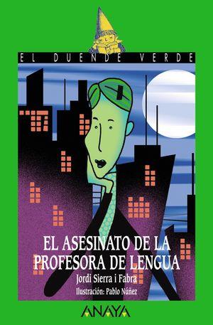 ASESINATO DE LA PROFESORA DE LENGUA, EL