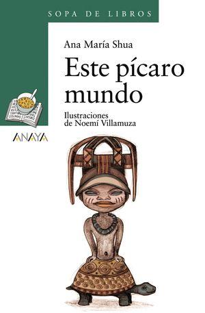 ESTE PICARO MUNDO