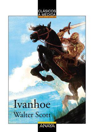 IVANHOE. ADAPTACION