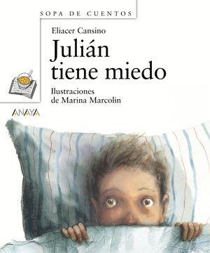 JULIAN TIENE MIEDO