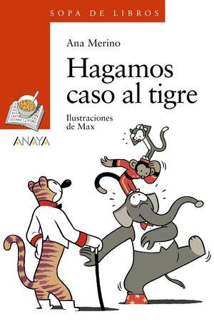 HAGAMOS CASO AL TIGRE