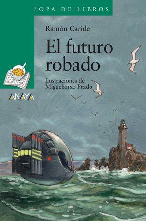 FUTURO ROBADO, EL