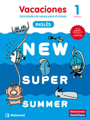 NEW SUPER SUMMER 1º PRIMARIA VACACIONES INGLES