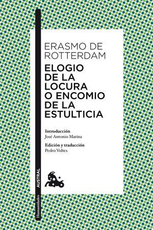 ELOGIO DE LA LOCURA O ENCOMIO DE LA ESTULTICIA
