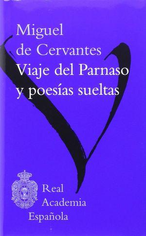 MIGUEL DE CERVANTES, VIAJE DEL PARNASO Y POESIAS S