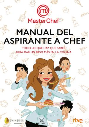 MANUAL DEL ASPIRANTE A CHEF. MASTERCHEF