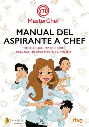 MANUAL DEL ASPIRANTE A CHEF. MASTERCHEF