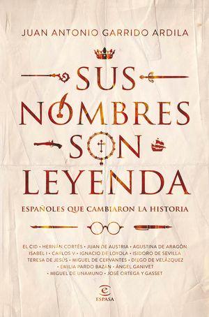 SUS NOMBRES SON LEYENDA