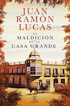 LA MALDICIÓN DE LA CASA GRANDE