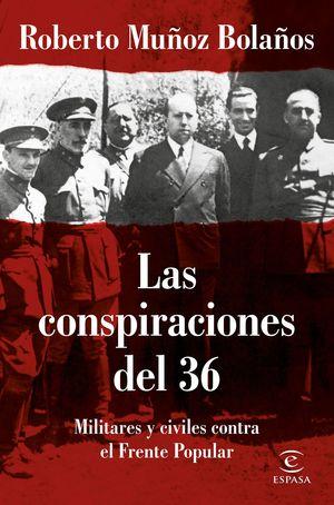 LAS CONSPIRACIONES DEL 36