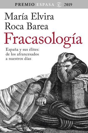 FRACASOLOGIA. PREMIO ESPASA DE ENSAYO 2019
