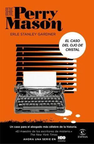 EL CASO DEL OJO DE CRISTAL (SERIE PERRY MASON 2)