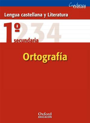 SALDO CUADERNO ORTOGRAFIA 1º ESO LENGUA OXFORD