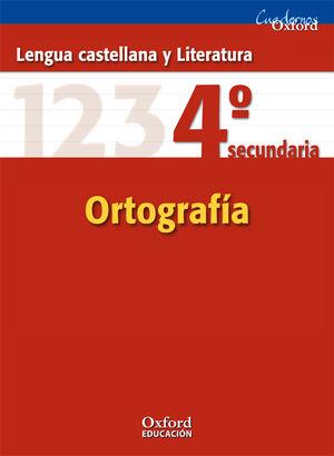 SALDO CUADERNO ORTOGRAFIA 4º ESO LENGUA OXFORD