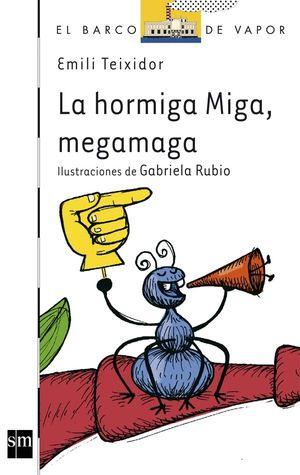 LA HORMIGA MIGA MEGA MAGA