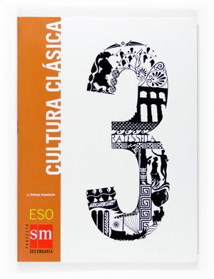 SALDO CULTURA CLÁSICA. 3 ESO EDICIONES SM
