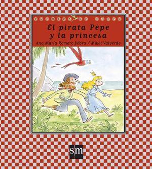 PIRATA PEPE Y LA PRINCESA, EL