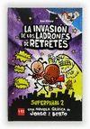 INVASION DE LOS LADRONES DE RETRETES PARLANTES, LA