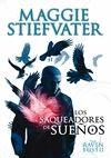 LOS SAQUEADORES DE SUEÑOS. RAVEN BOYS II