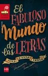 BVR.EL FABULOSO MUNDO DE LAS LETRAS