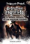 DETECTIVE ESQUELETO 8: LA ÚLTIMA BATALLA DE LOS HOMBRES CADÁVER